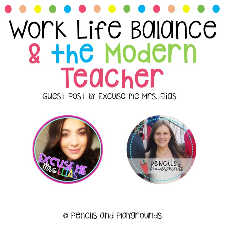 Work Life Balance and the Modern Teacher