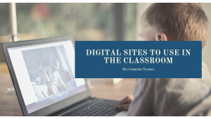 digital-sites-to-use-in-the-classroom