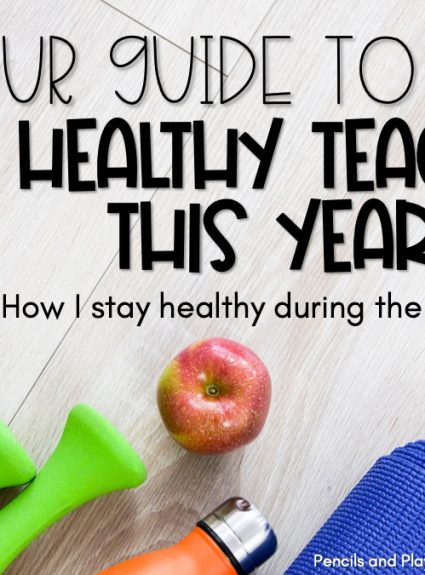 Your Guide to Being a Healthy Teacher this Year